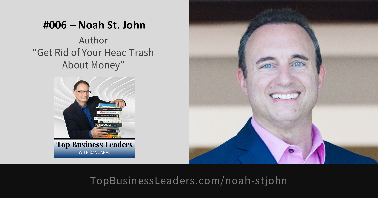 noah-st-john-author-get-rid-of-your-head-trash-about-money