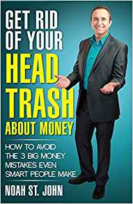 noah-st-john-get-rid-of-your-head-trash-about-money