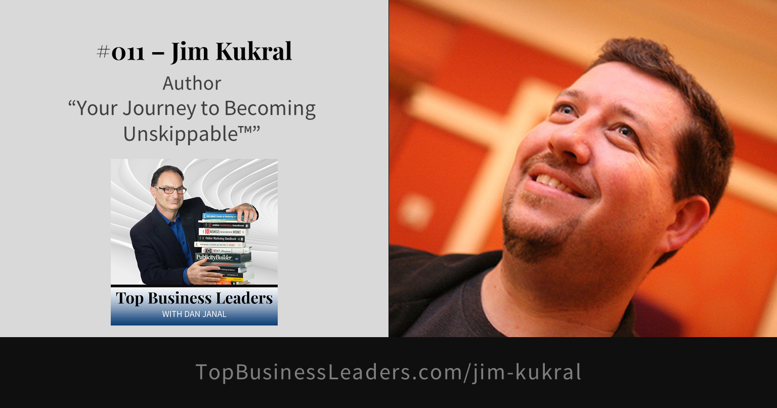 jim-kukral-author-your-journey-to-becoming-unskippable