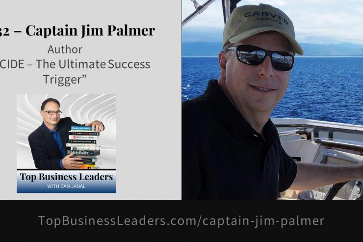 captain-jim-palmer-author-decide-the-ultimate-success-trigger
