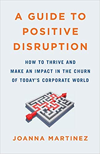 joanna-martinez-a-guide-to-positive-disruption