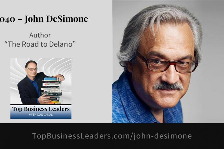 john-desimone-author-the-road-to-delano