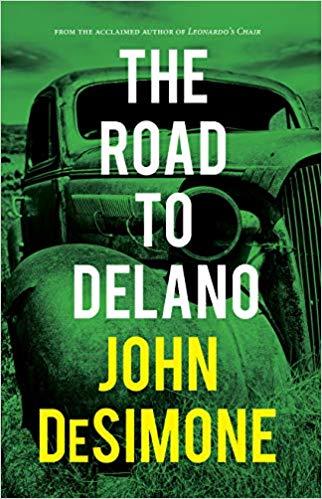 john-desimone-the-road-to-delano