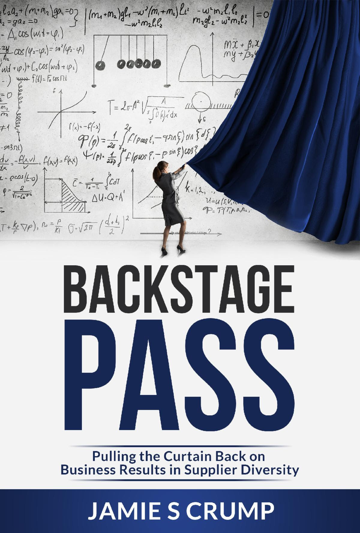 jamie-crump-backstage-pass-pulling-curtain-back-business-supplier-diversity