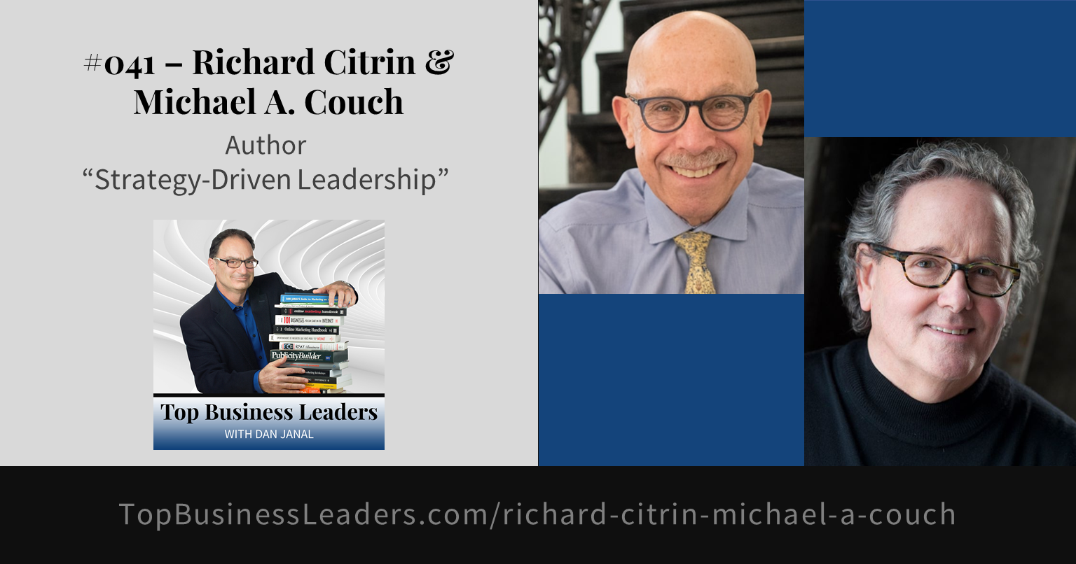 richard-citrin-michael-a-couch-authors-strategy-driven-leadership