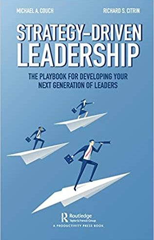 richard-citrin-michael-a-couch-strategy-driven-leadership
