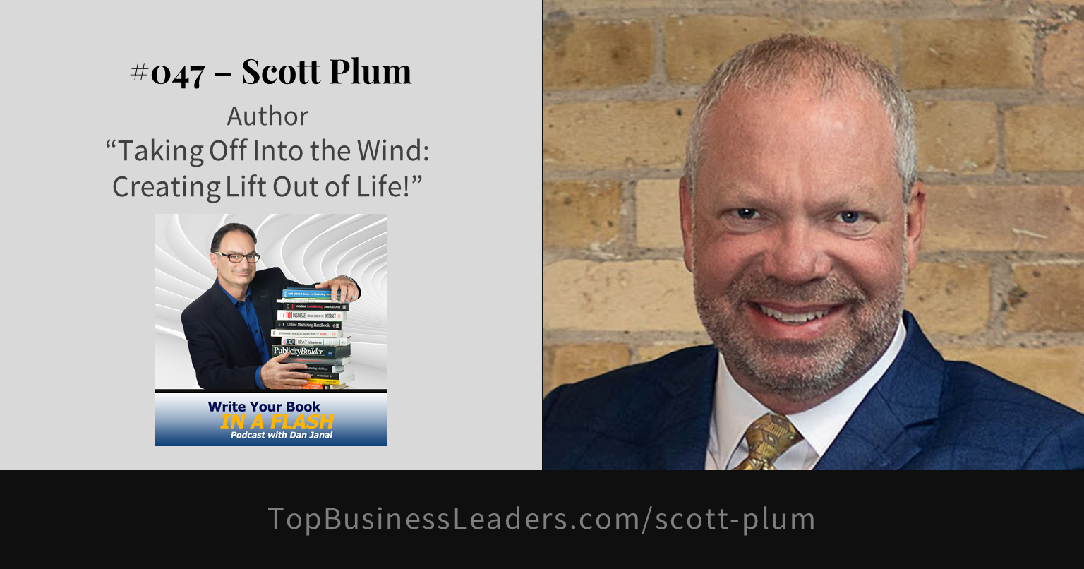 scott-plum-author-taking-off-into-the-wind-creating-lift-out-of-life