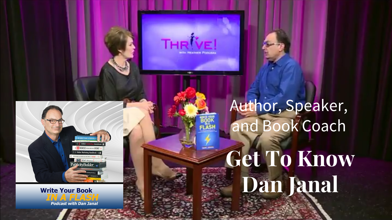 write-your-book-in-a-flash-podcast-dan-janal-about