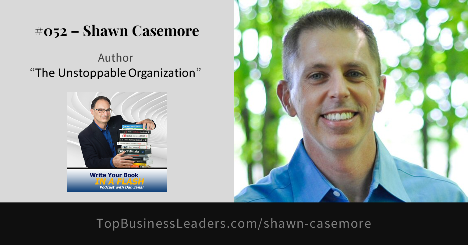 shawn-casemore-author-the-unstoppable-organization
