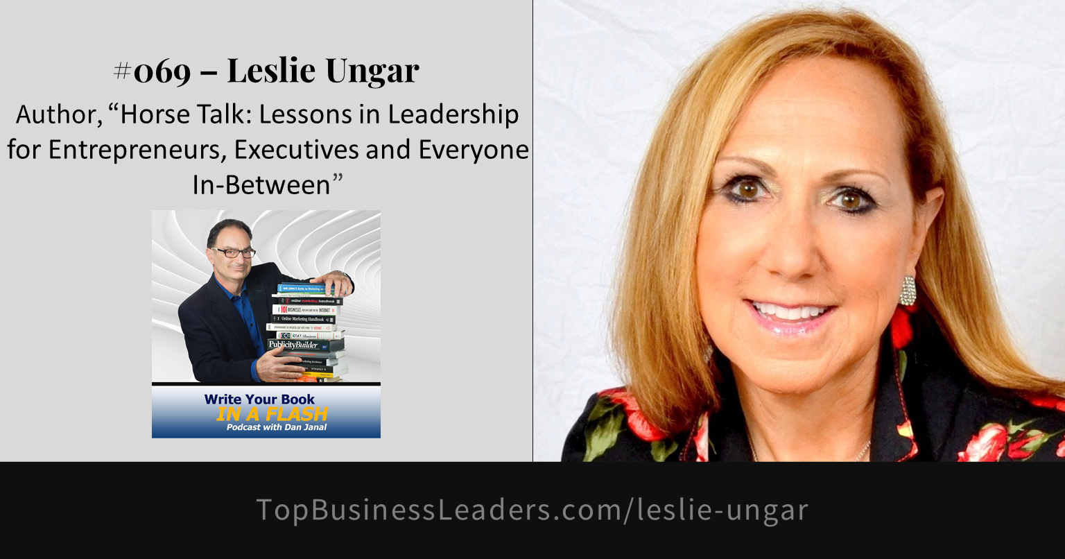 leslie-ungar-author-horse-talk-lessons-in-leadership-for-entrepreneurs-executives-everyone-in-between