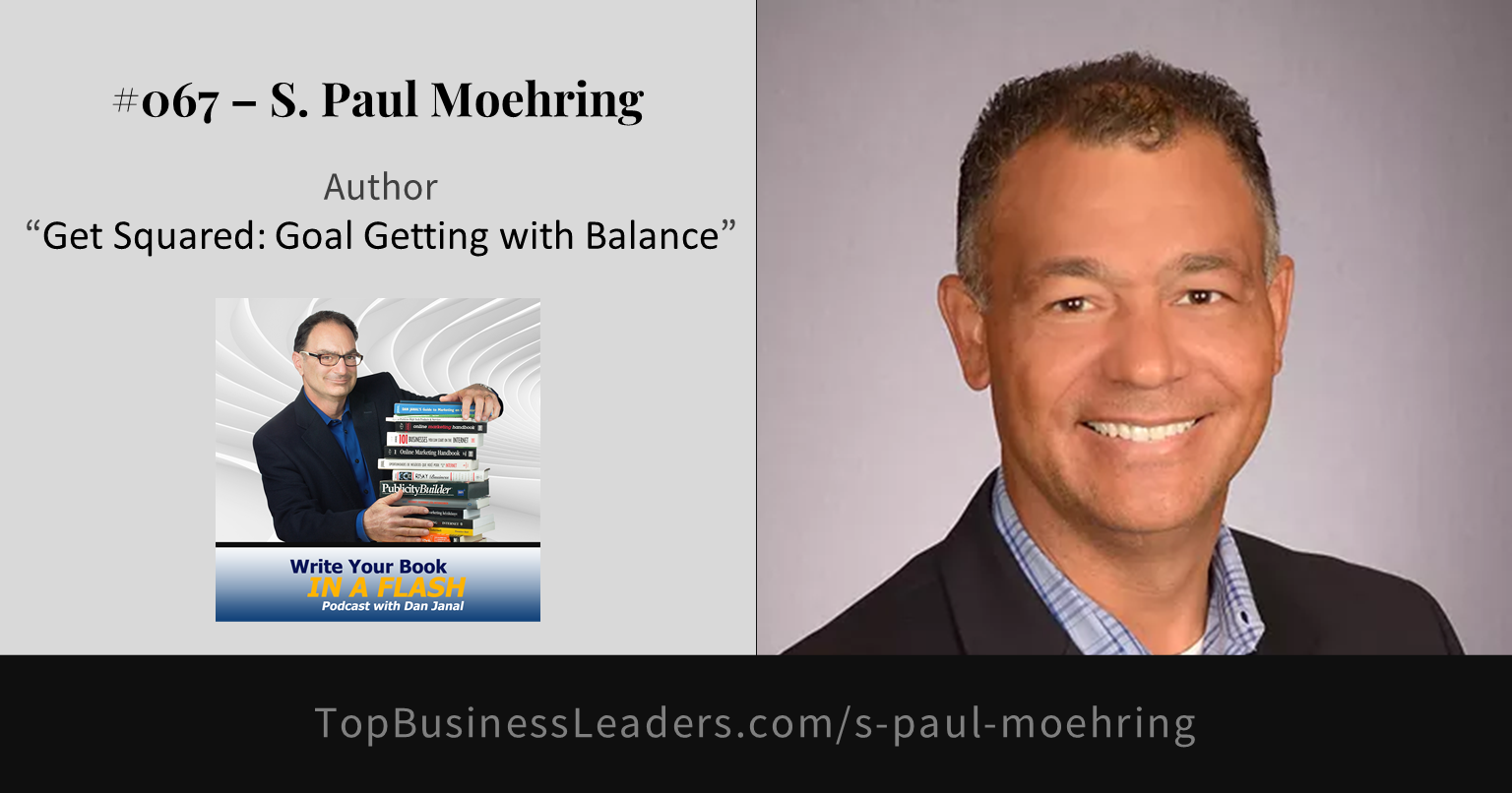 s-paul-moehring-author-get-squared-goal-getting-with-balance