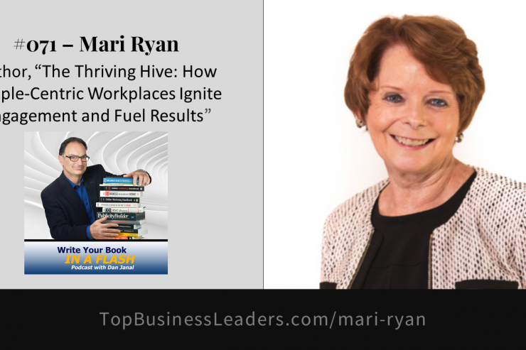 mari-ryan-author-the-thriving-hive-how-people-centric-workplaces-ignite-engagement-fuel-results