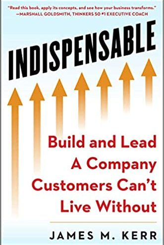 jim-kerr-indispensable-build-lead-company-customers-cant-live-without