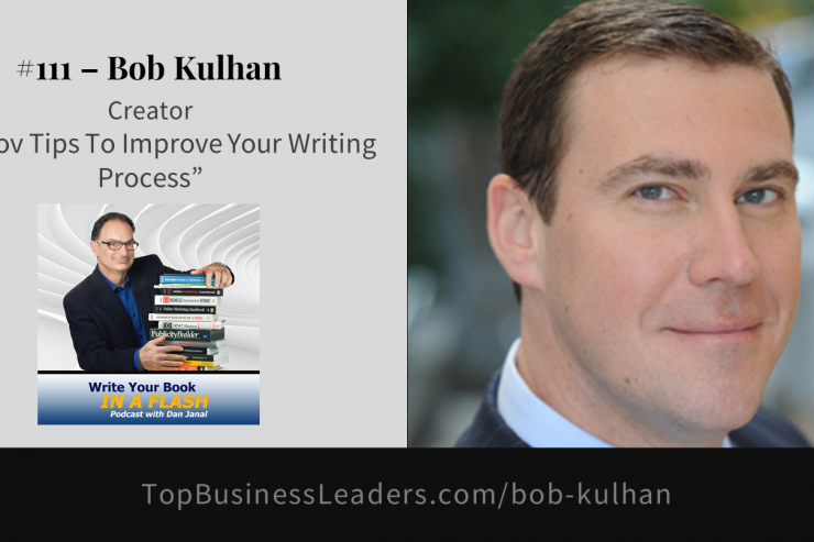 bob-kulhan-topic-improv-tips-to-improve-your-writing-process